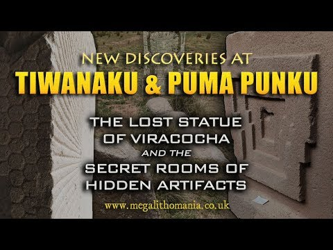 New Discoveries at Tiwanaku & Puma Punku: The Lost Statue of Viracocha & Hidden Artifacts