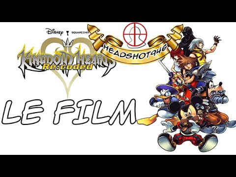Kingdom Hearts Re:Coded - Le Film Complet [FR] [HD]