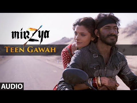 TEEN GAWAH Full Audio Song | MIRZYA |...
