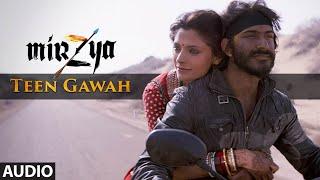 teen-gawah-full-song-mirzya-shankar-ehsaan-loy-rakeysh-omprakash-mehra-gulzar-t-series