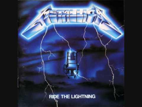 Metallica - Ride The Lightning [HQ]