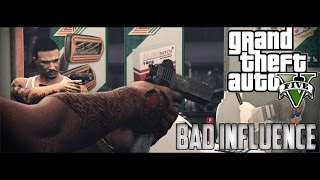 GTA 5 - BAD INFLUENCES! Ft. Tipsy (Rockstar Editor) #RNG
