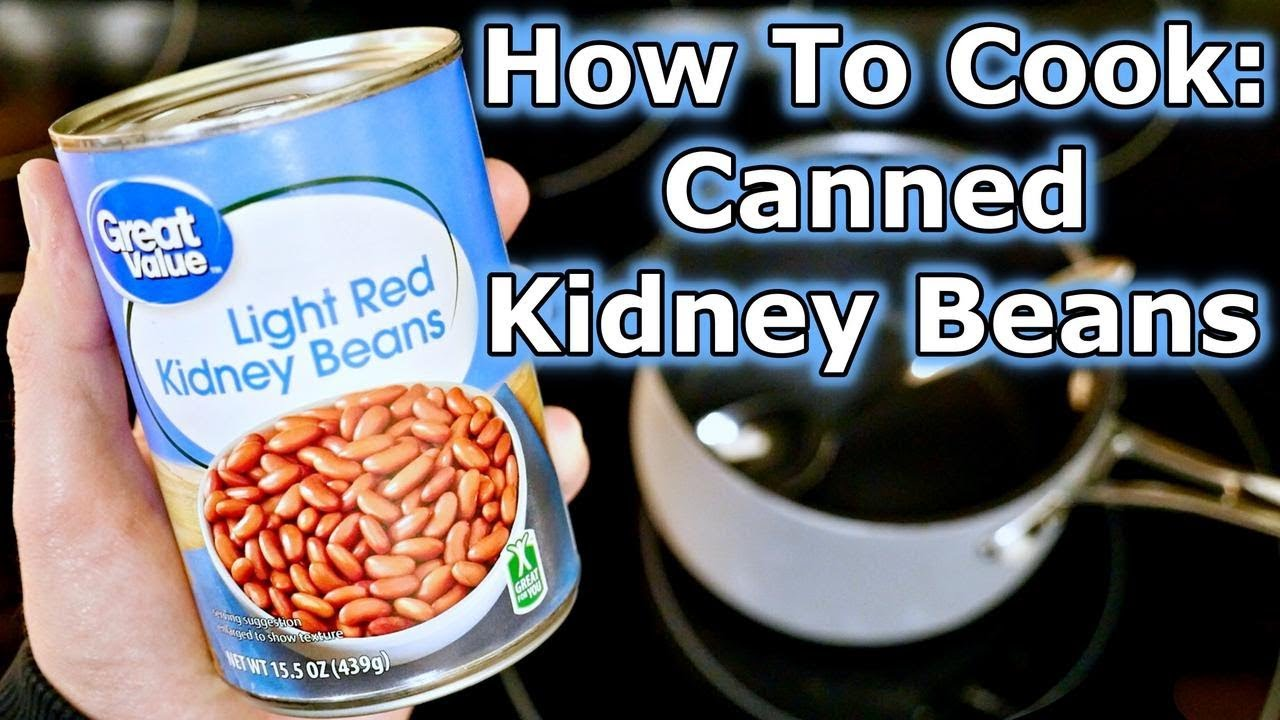 How To Cook Canned Kidney Beans Youtube
