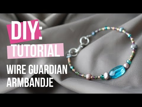 Sieraden maken: Armbandje met Wire guardian ♡ DIY