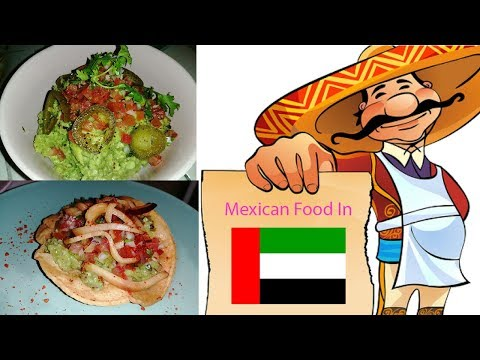 FOUND THE BEST Mexican Food In Dubai