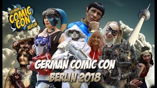 Die German Comic Con Berlin 2018 - Cosplay und mehr
