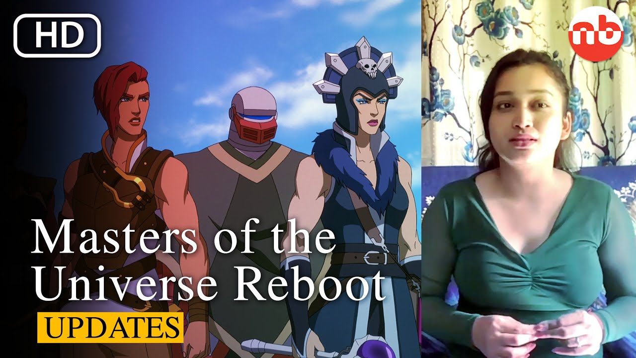 Masters of the Universe Reboot, Every details about Release date and Plot - US News Box Official