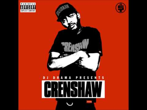 Nipsey Hussle - Crenshaw (Full Mixtape)