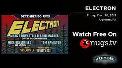 Electron & Paris_Monster 12/20/19 LIVE from Ardmore Music Hall in Ardmore, PA!