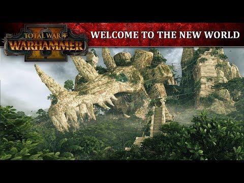 Total War: WARHAMMER 2 - Добро Пожаловать в Новый Мир!