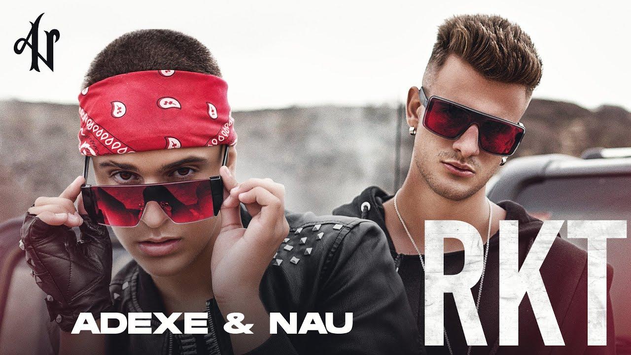 Download Adexe y Nau - RKT (Videoclip Oficial)