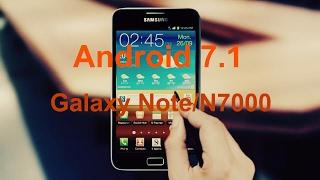 Как установить Android 7.1 на Galaxy Note N7000CyanogenMod 14.1