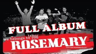 Rosemary Full album