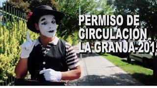 """""""En La Granja es más fácil"""" Permiso de circulación 2015"""