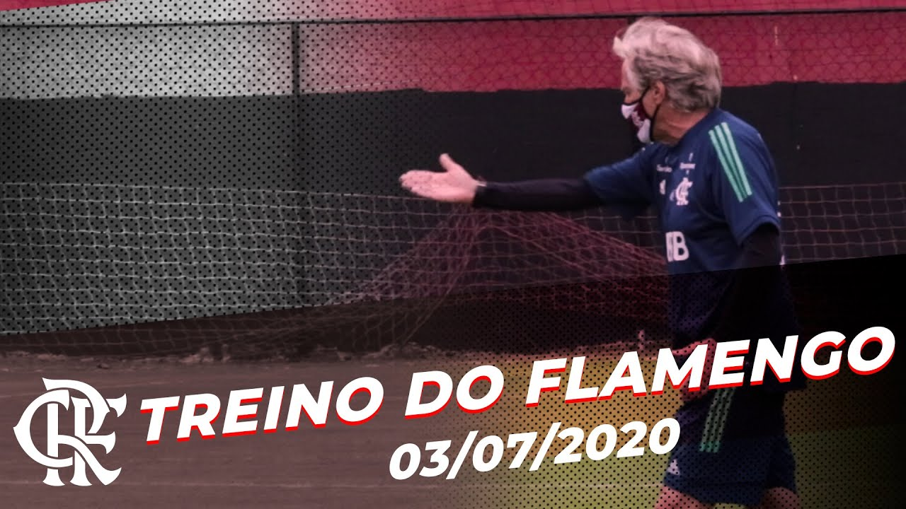 Treino do Flamengo - 03/07/2020 - YouTube