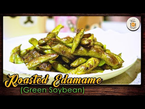 Roasted Edamame | Green Soybean roasted with Bagoong | Recipes Are Simple