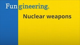 Ep6. Nuclear Weapons