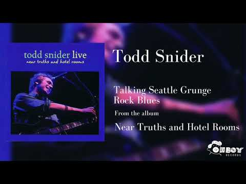 Todd Snider - Talking Seattle Grunge Rock Blues (Live)