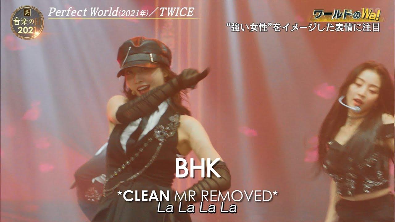 [CLEAN MR Removed] 210717 TWICE (トゥワイス) 「Perfect World」 | TBS MUSIC DAY MR除去
