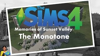The Sims 4, Memories of Sunset Valley: The Monotone - Speed Build