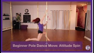 Beginner Pole Dance Move: Attitude Spin