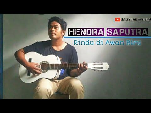 Rindu Di Awan Biru - Boy Sandi [Lirik] Hendra Saputra