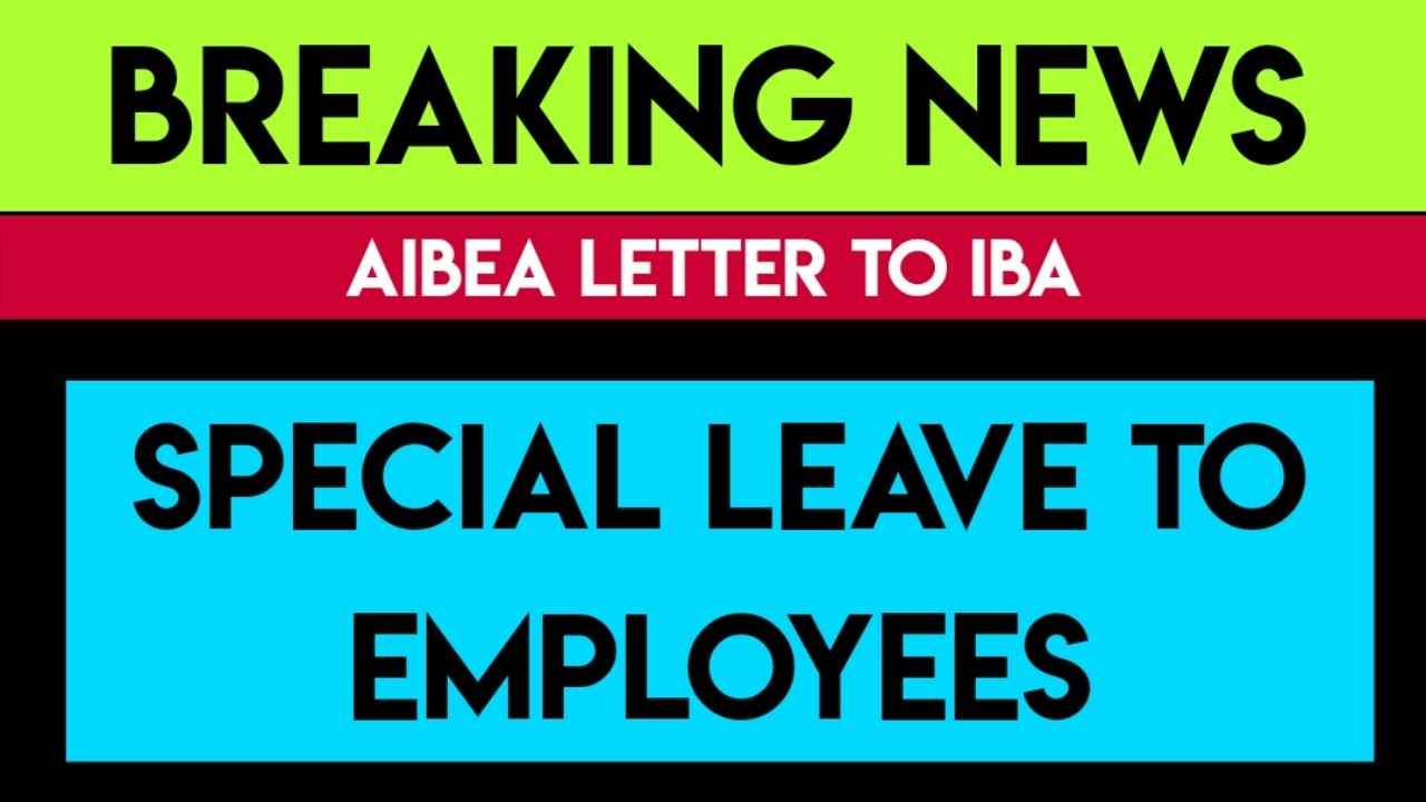 SPECIAL LEAVE TO BANK EMPLOYEES | BANK EMPLOYEES NEWS