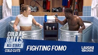 Cold As Balls | Ronda Rousey Fights FOMO | Laugh Out Loud Network