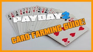 Payday 2 Card Farming guide (how to get attachments/mods/masks ASAP)