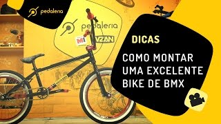 Pedaleria - Como montar uma bike BMX para o seu filho usar até adulto?