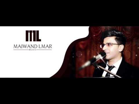 Maiwand Lmar - Laila Neshta Dai [NEW ATTAN]