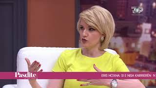 Pasdite ne TCH, Eris Hoxha nje yll qe lindi ne Top show, 14 Maj 2018, Pjesa 3