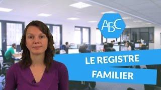 Cours de français : le registre familier