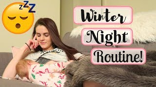 WINTER NIGHT ROUTINE 2018 | SINGLE TEEN MOM EDITION!
