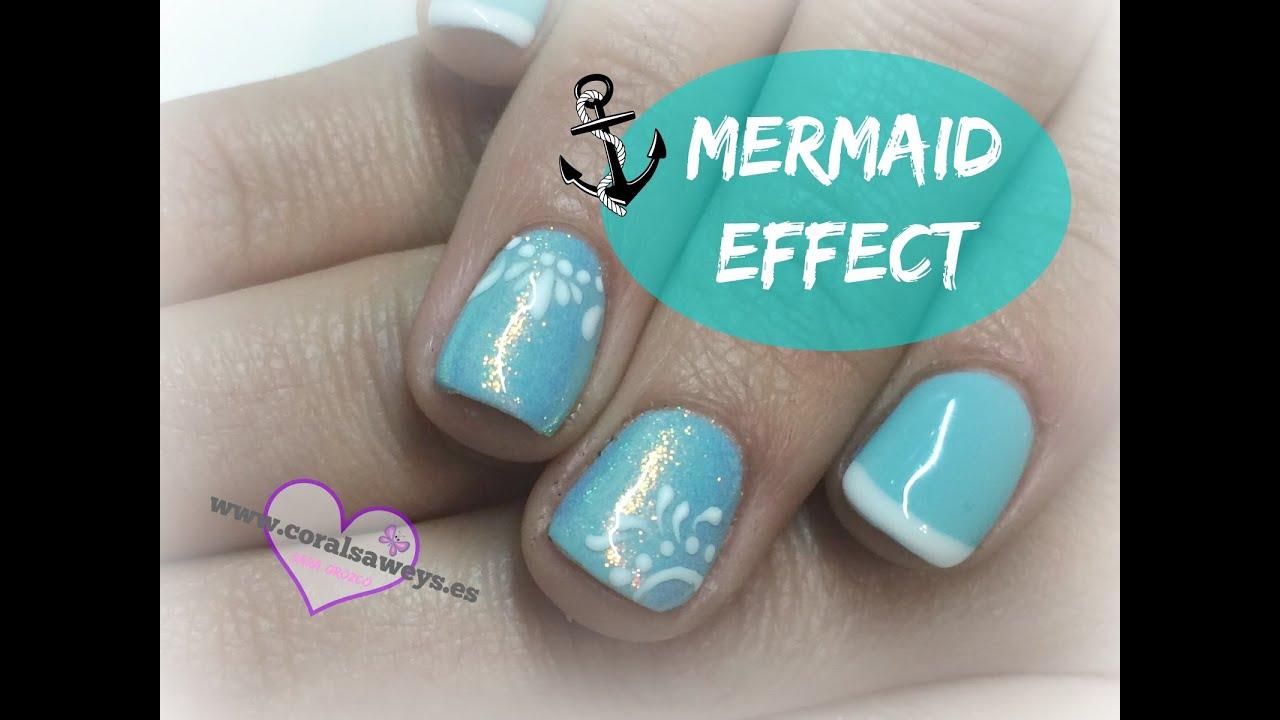 Uñas Efecto Sirena - Nails Mermaid Effect - YouTube