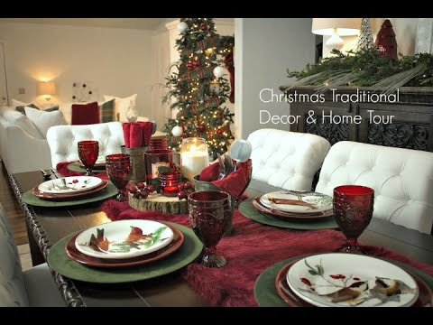 Traditional Christmas Decor Home Tour Youtube