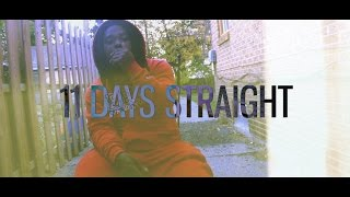 40 G - 11 Days Straight (R.I.P TDAI) (Official Video) Shot By A_KAM_VISUAL