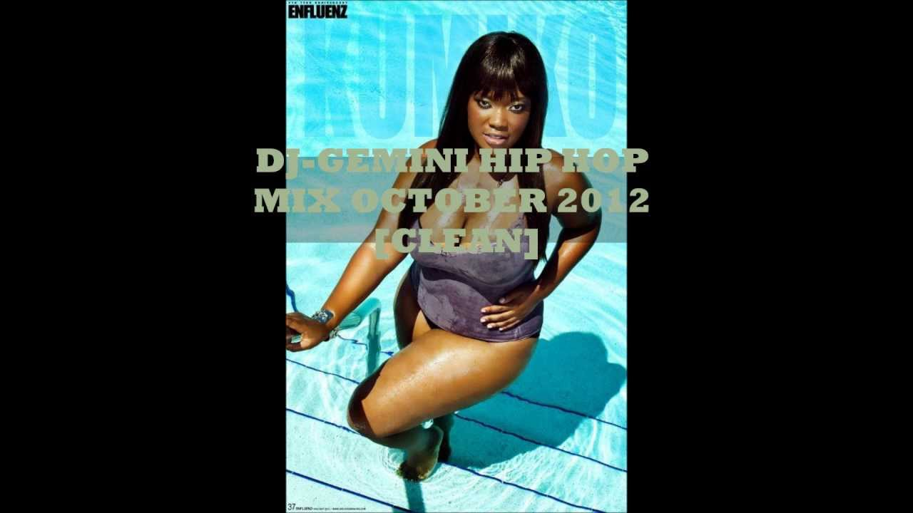 Dj gemini hip hop mix october 2012 clean youtube - Swimming pools drank extended version ...