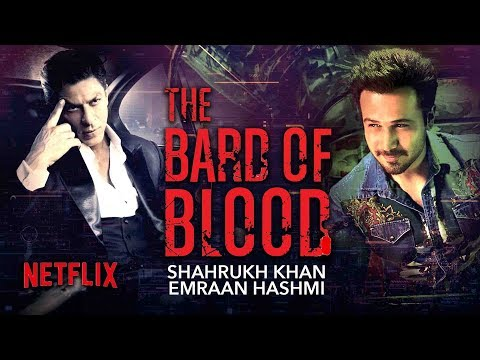 The Bard Of Blood | Shahrukh Khan Emraan Hashmi New Netflix Web Series | Details Out Mp3