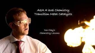AQA Chemistry  A level Chemistry Transition Metal Catalysts
