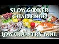 ✨ SLOW COOKER CHALLENGE // LOW COUNTRY BOIL ✨