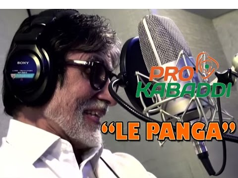 Amitabh Bachchan | Le Panga Full Song | Pro Kabaddi League