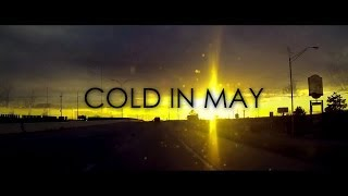 Cold In May - No Way Back Home
