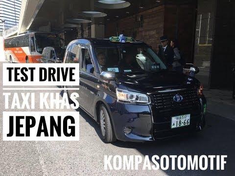 Test Drive Taksi Khas Jepang Terbaru