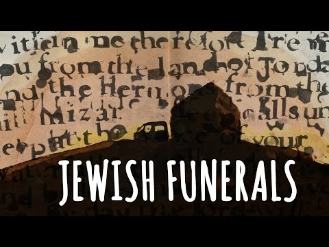 What to expect at Jewish Funerals: Customs and Traditions