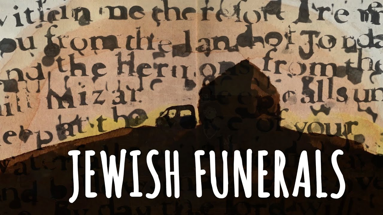 What to expect at jewish funerals customs and traditions youtube izmirmasajfo Gallery