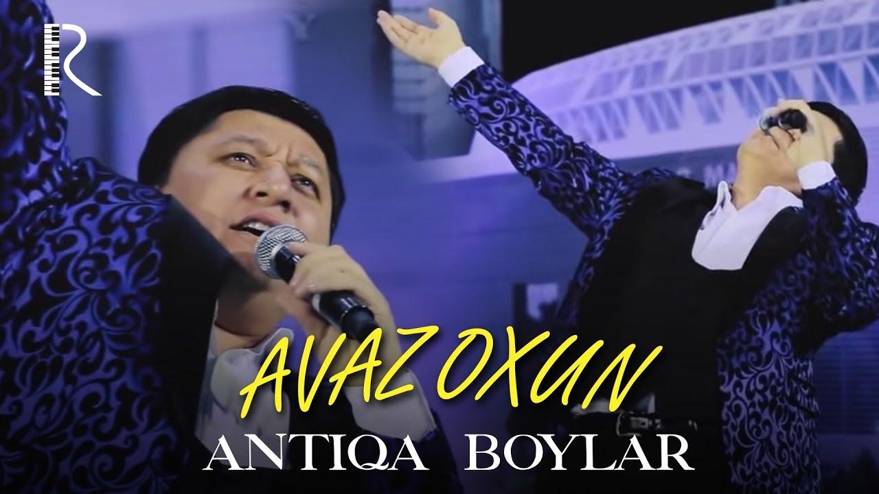 Avaz Oxun - Antiqa boylar
