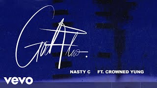 Nasty C - God Flow Audio ft crownedYung