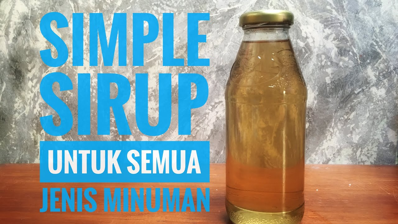 Cara Membuat Simple Sirup #simplesirup