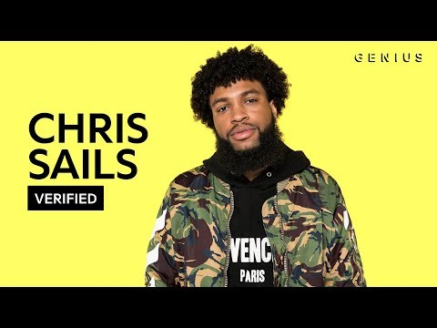 "Chris Sails ""Me And You"" Official Lyrics & Meaning 